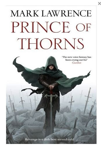 Hob's Review of Prince of Thorns by Mark Lawrence