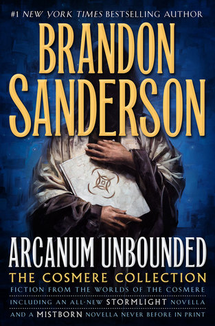 Hob's review of Arcanum Unbounded: By Brandon Sanderson