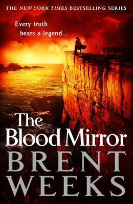 Hob's review of The Blood Mirror by Brent Weeks