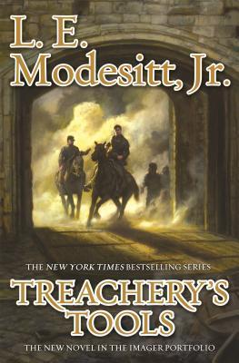 Hob's Review of Treachery's Tools: Imager Portfolio Series, Book 10 By L. E. Modesitt Jr.