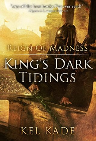 Hobs review of Reign of Madness by Kel Kade