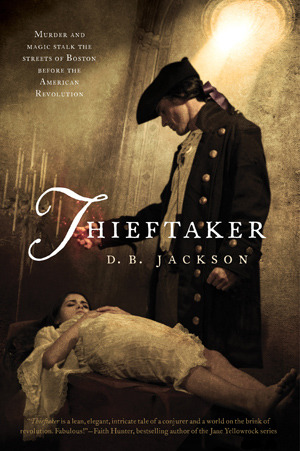 Hob's Review of Thieftaker by D.B. Jackson