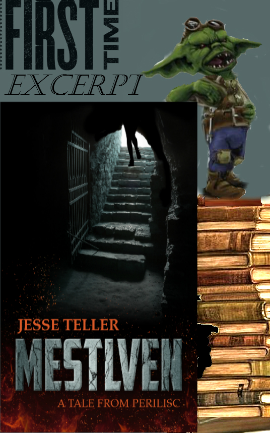 Excerpt from Mestlven: A Tale from Perilisc by Jesse Teller
